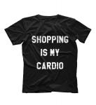 Футболка Shopping is my cardio