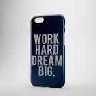 Пластиковый чехол для iPhone 6/6+ WORK HARD DREAM BIG